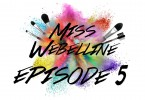 Miss Webelline: Episode 5