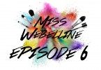 Miss Webelline: Episode 6