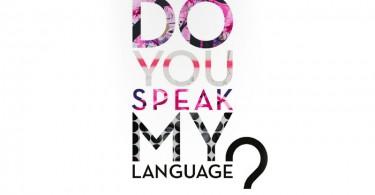 Do-you-speak-my-language